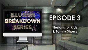 Illusion Breakdown Series Ep3
